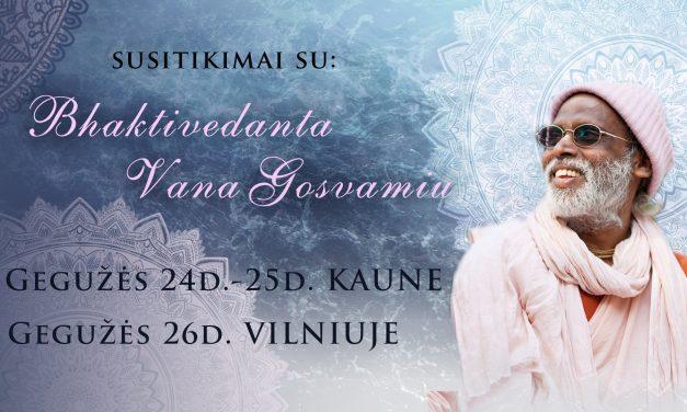 Šrilos Gurudevos vizitas gegužės 24-27d.